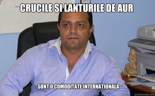 CRUCILE SI LANTURILE DE AUR SUNT O COMODITATE INTERNATIONALA