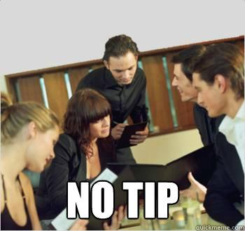no tip