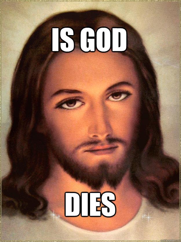 is god dies