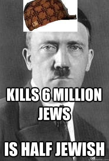 kills 6 million jews is half jewish