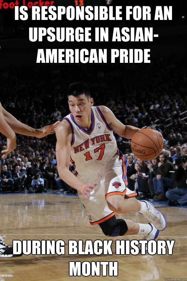 Is responsible for an upsurge in Asian-American pride During black history month  Jeremy Lin