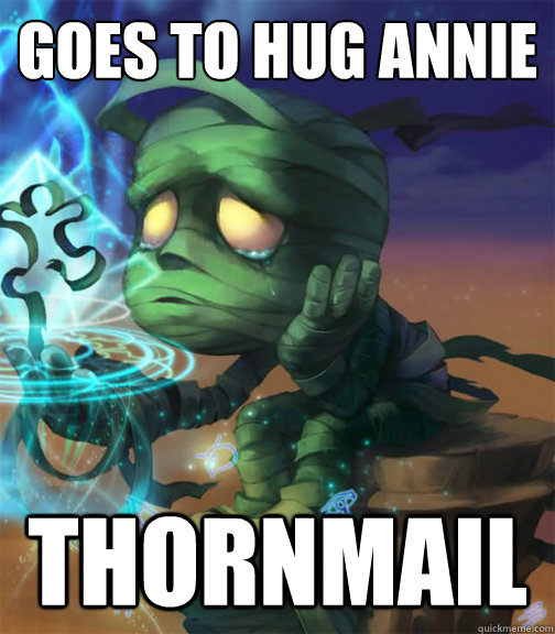 Goes to hug Annie Thornmail