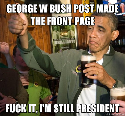 Opinion you fuck gorge bush join