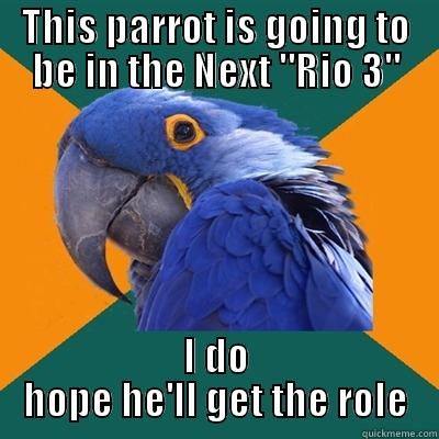 THIS PARROT IS GOING TO BE IN THE NEXT