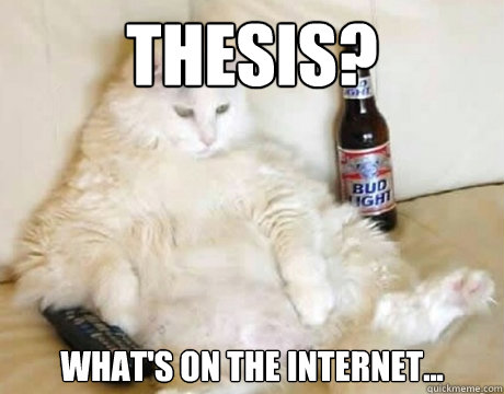Thesis? What's on the internet...