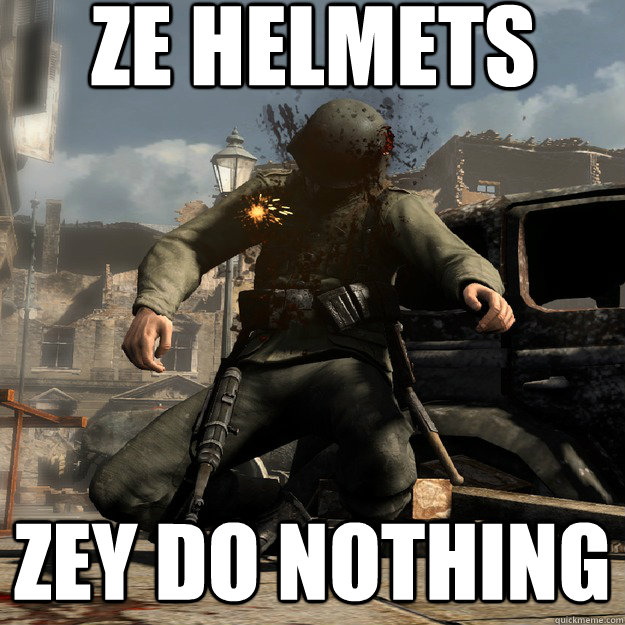Ze helmets zey do nothing - Ze helmets zey do nothing  Misc