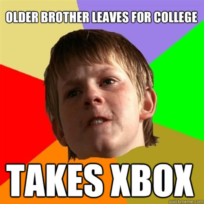 older brother leaves for college takes xbox - older brother leaves for college takes xbox  Angry School Boy