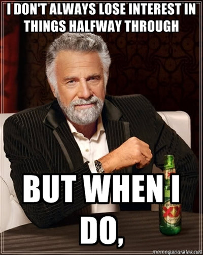 -    The Most Interesting Man In The World