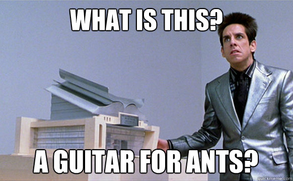 What is this? A guitar for ants?