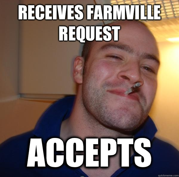 Receives FarmVille request Accepts - Receives FarmVille request Accepts  Misc