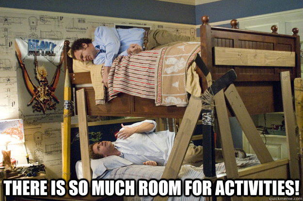 There is so much room for activities!