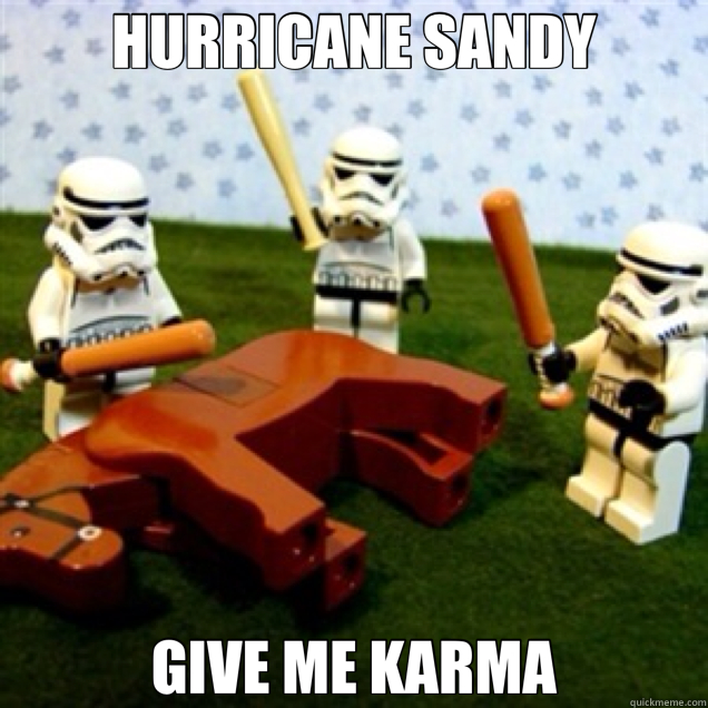 HURRICANE SANDY GIVE ME KARMA - HURRICANE SANDY GIVE ME KARMA  Misc