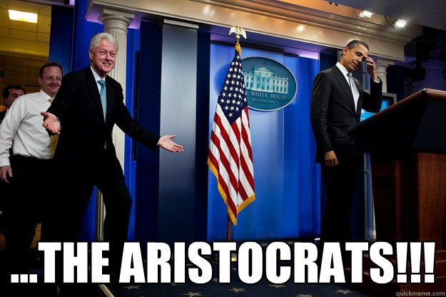 ...the aristocrats!!!