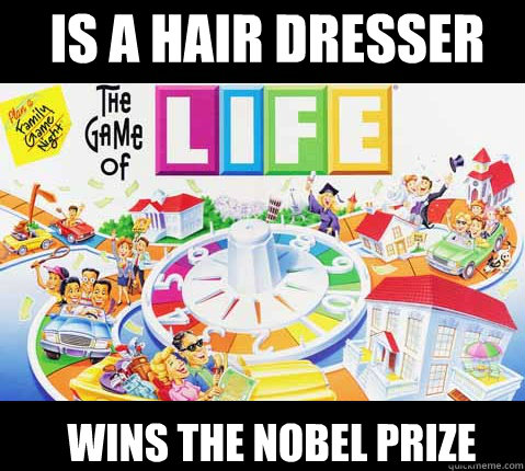 IS a hair dresser Wins the Nobel Prize - IS a hair dresser Wins the Nobel Prize  Game of Life