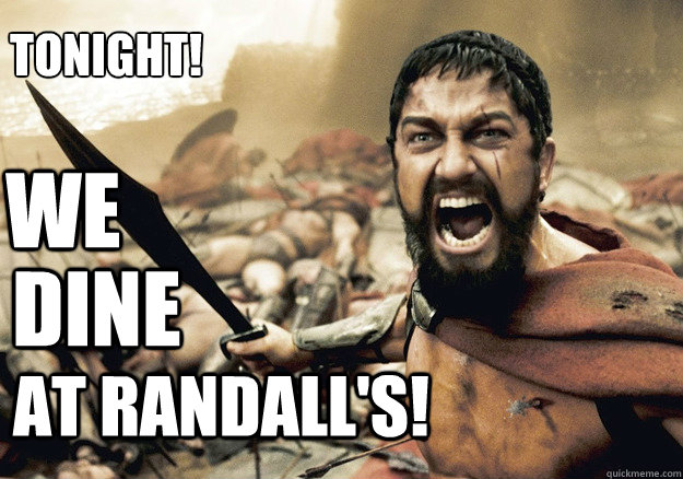 WE dine at Randall's! Tonight!