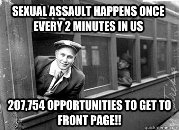 Sexual assault happens once every 2 minutes in US 207,754 opportunities to get to front page!! - Sexual assault happens once every 2 minutes in US 207,754 opportunities to get to front page!!  Misc