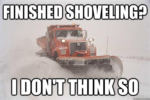 Scumbag Snowplow Memes Quickmeme