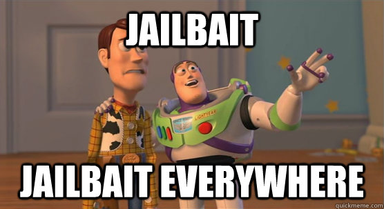 Jailbait Jailbait everywhere - Jailbait Jailbait everywhere  Toy Story Everywhere