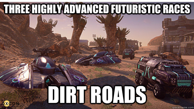 Three highly advanced futuristic races Dirt Roads