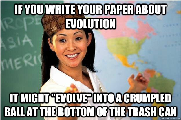 if you write your paper about evolution it might