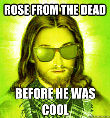 rose from the dead before he was cool - rose from the dead before he was cool  Misc