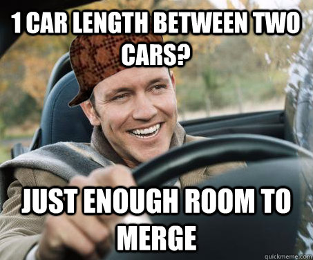 1 car length between two cars? just enough room to merge