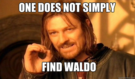One does not simply Find waldo - One does not simply Find waldo  Boromirmod