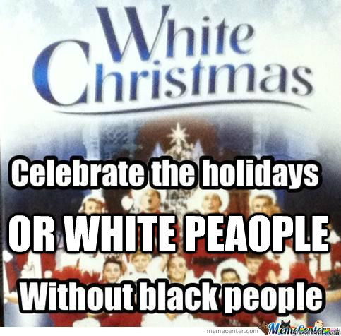 OR WHITE PEAOPLE  Christmas