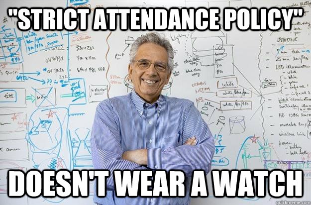 strict attendance policy