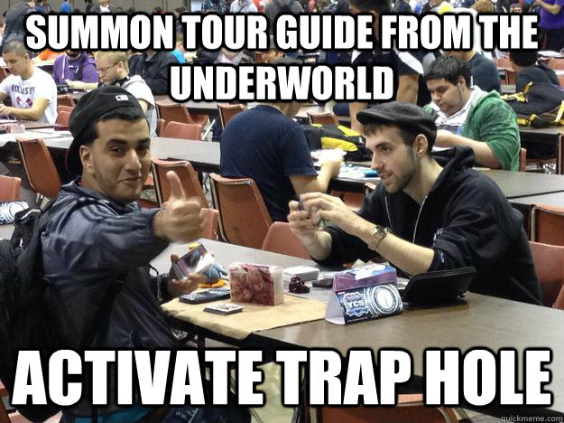 Summon Tour Guide from the Underworld Activate Trap Hole - Summon Tour Guide from the Underworld Activate Trap Hole  success nizar