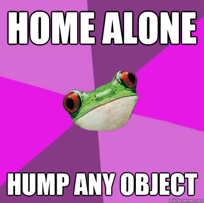 home alone hump any object - home alone hump any object  Foul Bachelorette Frog