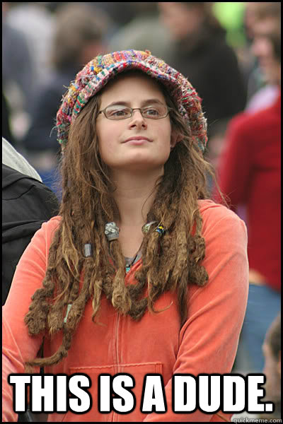 This is a dude.  College Liberal