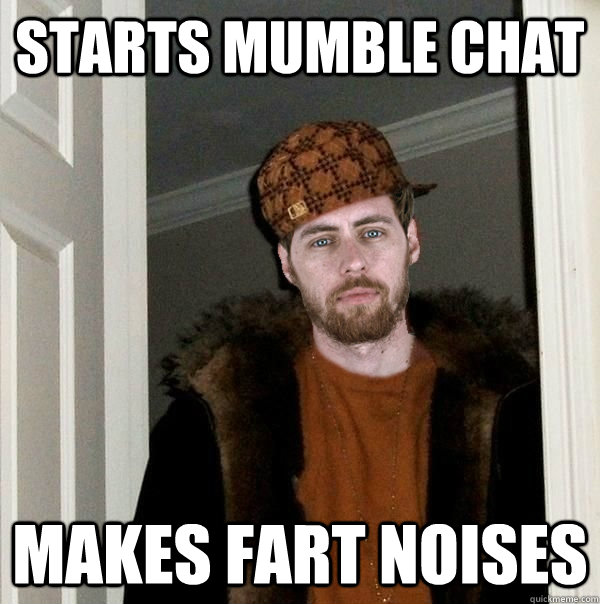 Starts mumble chat makes fart noises - Starts mumble chat makes fart noises  Misc