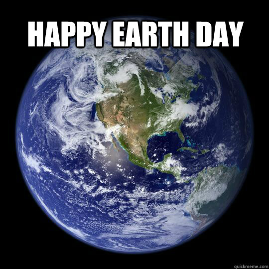 happy earth day   Earth