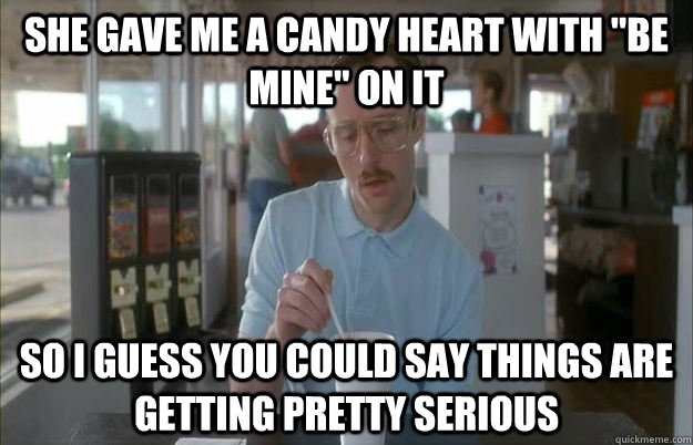 she gave me a candy heart with