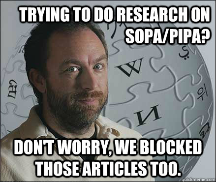 Trying to do research on SOPA/PIPA? Don't worry, we blocked those articles too.