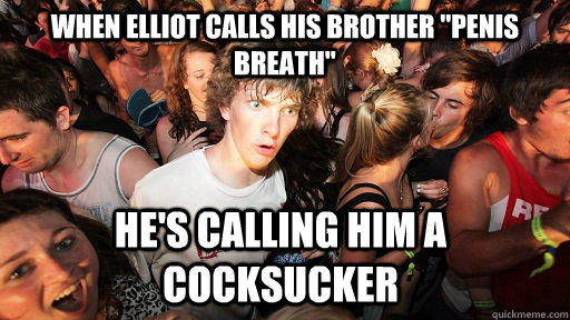 When Elliot calls his brother