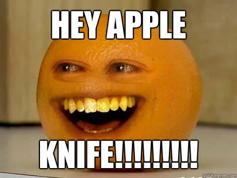 hey apple knife!!!!!!!!!  hey apple meme