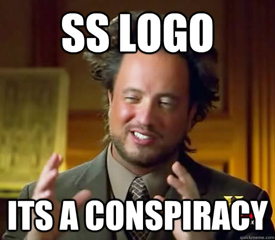 SS logo its a conspiracy - SS logo its a conspiracy  Ancient Aliens