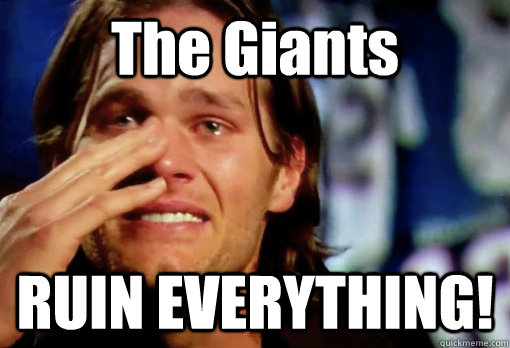 The Giants RUIN EVERYTHING!  Crying Tom Brady