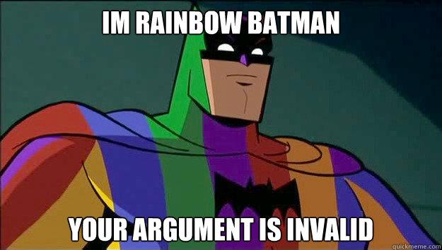 e8cbf6cfe2d781c51b0dbfeec8ae28123a4e30c8e4e8aa368d45c3cb2ad5ae60 rainbow batman memes quickmeme