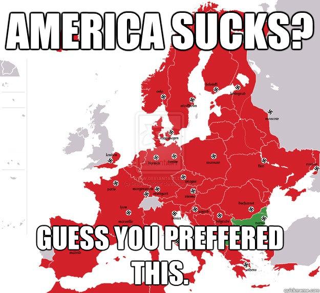 Europeans Suck 11