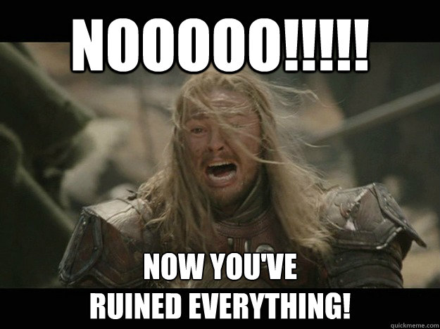 Image result for ruined everything meme