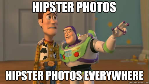 Hipster photos hipster photos everywhere - Hipster photos hipster photos everywhere  Everywhere