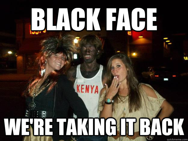Black Face we're taking it back - Black Face we're taking it back  Misc