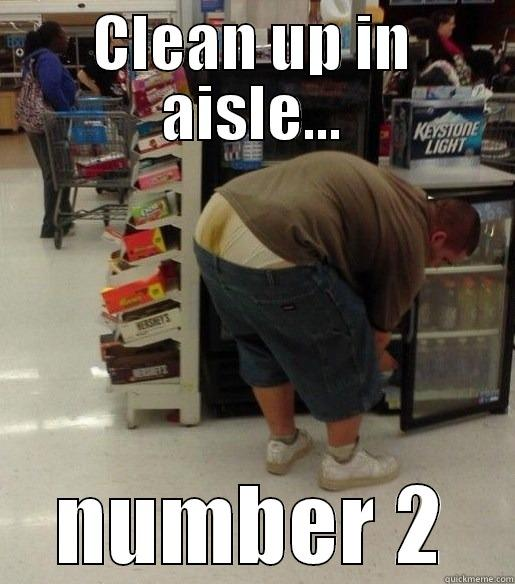 shart guy - CLEAN UP IN AISLE... NUMBER 2 Misc