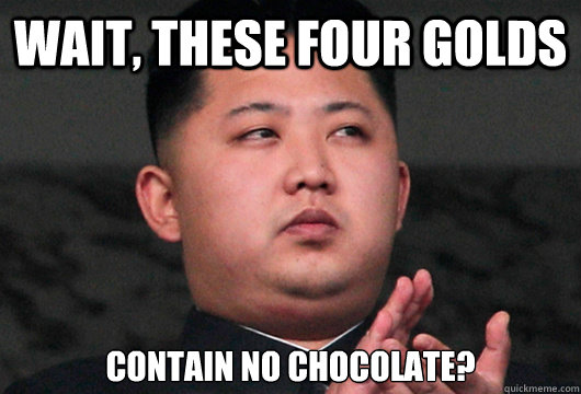 Wait, These four golds Contain no chocolate?
