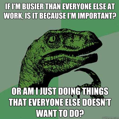 ea3098881aac4126df384741859624372f4f2418f6be56e60a90bfb93e4c9f0c philosoraptor memes quickmeme,Busier Than A Meme