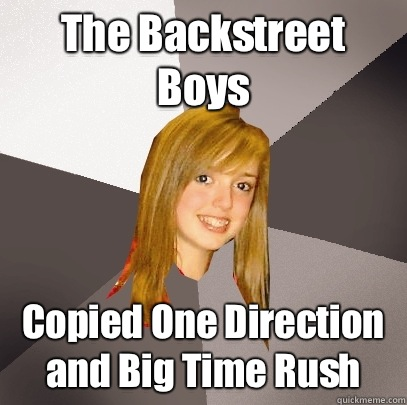 The Backstreet Boys Copied One Direction and Big Time Rush - The Backstreet Boys Copied One Direction and Big Time Rush  Musically Oblivious 8th Grader