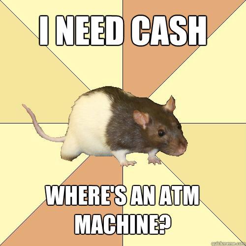 I need cash Where's an ATM machine?